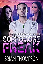 Sophomore Freak (Reject High: A Young Adult Science Fiction Series Book 2)