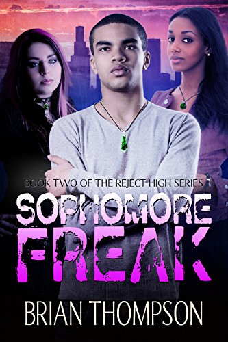Sophomore Freak (Reject High: A Young Adult Science Fiction Series Book 2) by [Thompson, Brian]