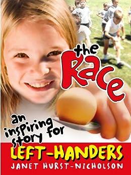 The Race (an inspiring story for left-handers) by [Hurst-Nicholson, Jan]