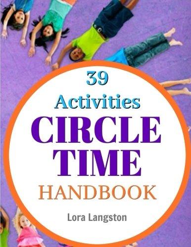 Circle Time Handbook: 39 Best Ever Group Activities pdf