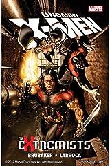Uncanny X-Men: The Extremists (Uncanny X-Men (1963-2011)) Kindle Edition