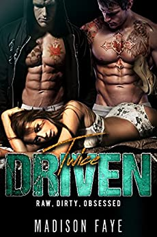 Twice Driven by [Faye, Madison]
