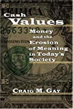 Cash Values, Craig M. Gay, 0802827756