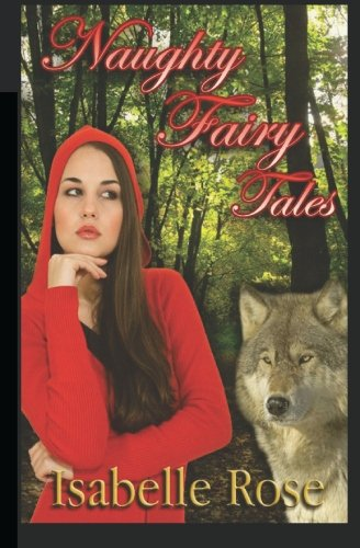 Naughty Fairy Tales by CreateSpace Independent Publishing Platform