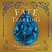 The Fate of the Tearling: The Queen of the Tearling, Book 3   Erika Johansen