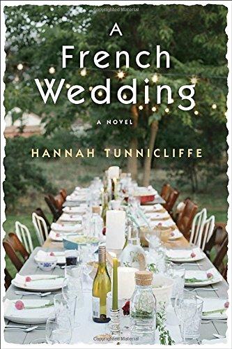 A French Wedding: A Novel