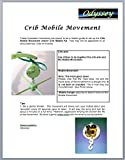 Crib Mobile Movement - - Your Choice of Color