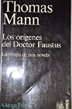 Image of Los origenes del doctor Faustus/ The Originis of Doctor Faustus: La Novela De Una Novela (Spanish Edition)