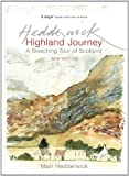 Highland Journey : A Sketching Tour of Scotland, Hedderwick, Mairi, 1841587931