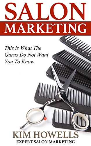 Salon Marketing:This is What Gurus Do Not Want You To Know