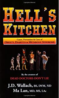 Dead doctors dont lie 9780974858104 medicine health science hells kitchen causes prevention and cure of obesity diabetes and metabolic syndrome fandeluxe Image collections