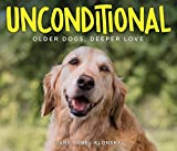 Experience the deeper, sweeter love of senior dogs with Unconditional. This captivating collection of photographs and anecdotes is a one-of-a-kind celebration of humans' special bond with, and love for, their senior dogs. Since 2012, photographer Jan...