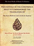 img - for Proceedings of a Conference on IBN Hindu's Book, the Key to Medicine and a Guide for Students (The Great Books of Islamic Civilization) by Garnet Publishing (2013-02-01) book / textbook / text book