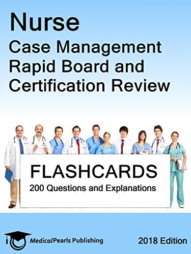 Nurse Case Management: Rapid Board and Certification Review - Kindle ...