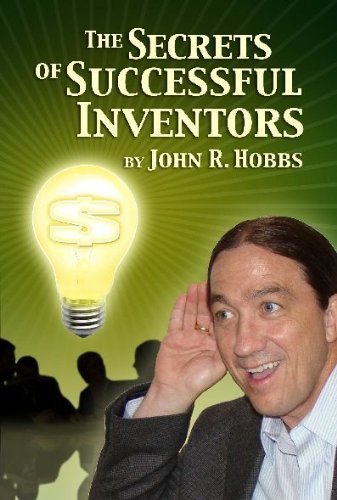 Read Online The Secrets of Successful Inventors pdf