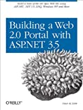 Building a Web 2.0 Portal with ASP. NET 3.5, AL Zabir, Omar, 0596510500