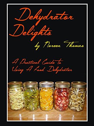 Dehydrator Delights (Best Way To Dehydrate Fruit)