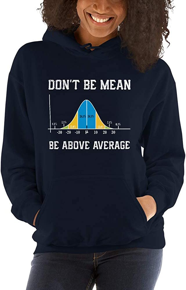 TEEPOMY Dont Be Mean Be Above Average Math Lovers Unisex Hoodie