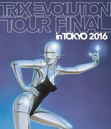 trix-evolution-tour-final-in-tokyo-2016-blu-ray