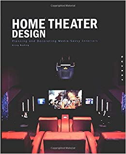Home Theater Design: Planning And Decorating Media Savvy Interiors: Krissy  Rushing: 9781592530175: Amazon.com: Books