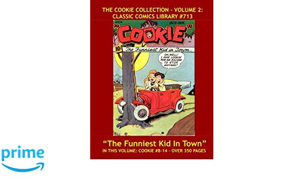 Cookie Comics Collection Volume 2: Giant 360 Pages!: Email Request