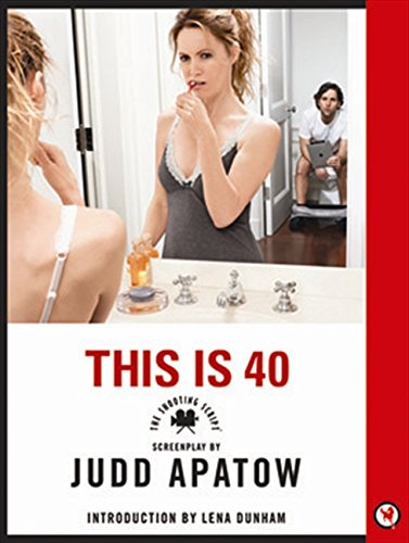 Download This Is 40: The Shooting Script PDF