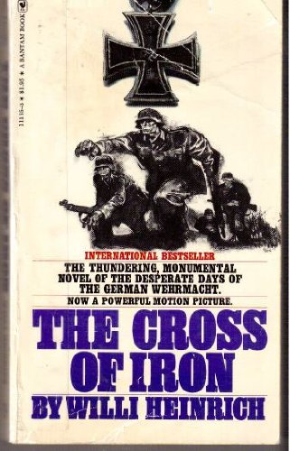 The Cross Of Iron by Willi Heinrich