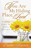 You Are My Hiding Place, Lord, Emilie Barnes, 0736926704