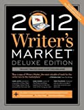 img - for Writer's Market, Deluxe Edition   [WRITERS MARKET DLX /E 2012/E] [Paperback] book / textbook / text book