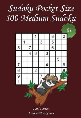 """(Sudoku Pocket Size - Medium Level - N°1: 100 Medium Sudoku Puzzles – to take everywhere – Pocket Size (4""""x6"""") (Volume 1))"""