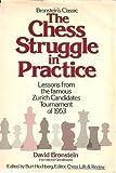 Chess Struggle and Practice, Bronstein, David, 0679130640
