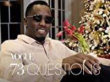 "73 Questions With Sean""Diddy"" Combs"