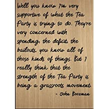 """""""Well you know I'm very supportive of..."""" quote by John Boozman, laser engraved on wooden plaque - Size: 8""""x10"""""""