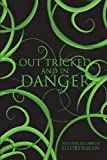 Out Tricked and in Danger, Heather Elizabeth Globerman, 1613462476