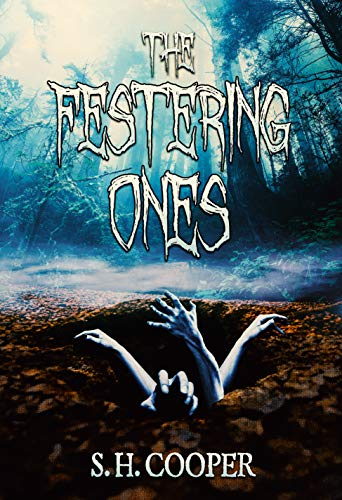 The Festering Ones by [Cooper, S.H.]