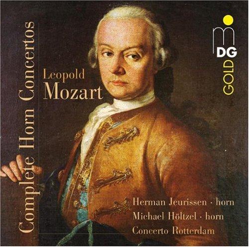 Leopold Mozart: Complete Horn Concertos