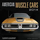 American Muscle Cars 2014: 16 Month Calendar - September 2013 through December 2014