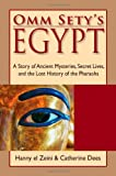 img - for Omm Sety's Egypt: A Story of Ancient Mysteries, Secret Lives, and the Lost History of the Pharaohs book / textbook / text book
