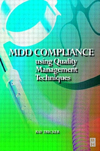 Download MDD Compliance Using Quality Management Techniques by Ray Tricker (MSc IEng FIET FCIM FIQA FIRSE) (1999-12-22) ebook