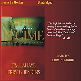 The Regime: Before They Were Left Behind, Book 2