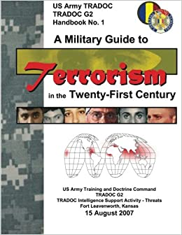 A Military Guide To Terrorism In Twenty First Century