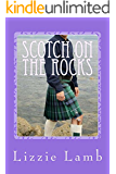 Scotch on the Rocks: a sizzling summer romance set on a Scottish island