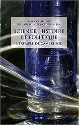 Science, histoire et politique : L'exemple de Cambridge