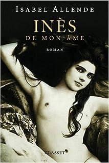 Inés de mon âme : roman, Allende, Isabel