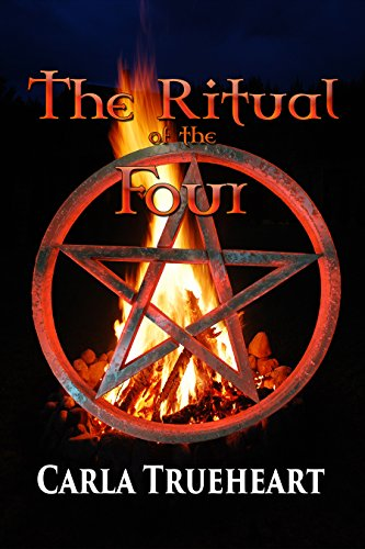 The Ritual of the Four: Coming of Age Romance Paranormal Fantasy by [Trueheart, Carla]