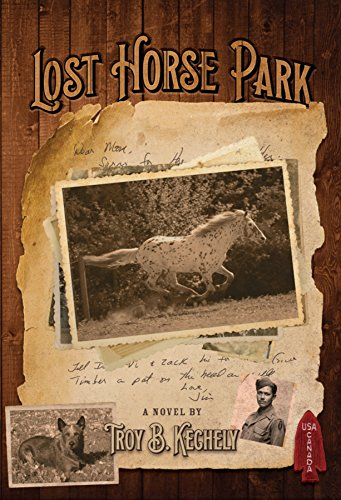 After causing trouble in his Montana hometown one time too many, teenager Jim Redmond has run out of options….  Lost Horse Park  by Troy B. Kechely