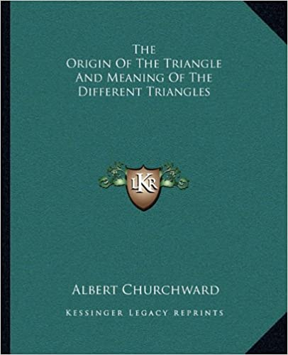 Book The Origin of the Triangle and Meaning of the Different Triangles