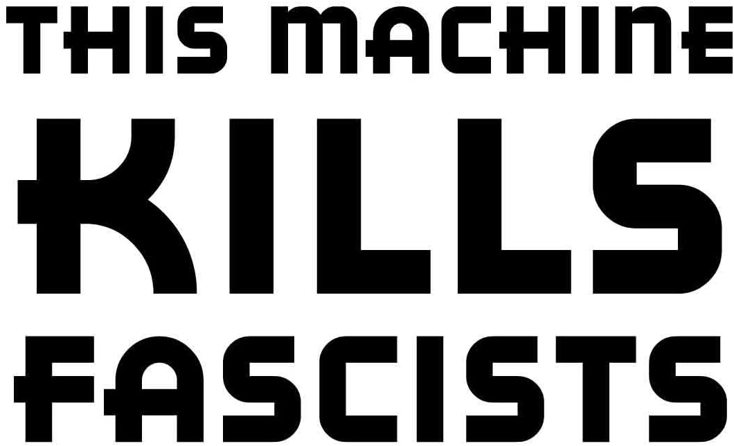 DOOMSDAYDECALS This Machine Kills Fascists 2016 Political Commentary 6 Inch Vinyl Decal for Car Window, Exterior (Black)