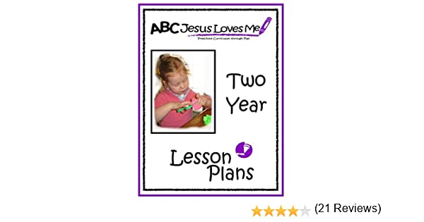 Workbook bible studies for kids worksheets : Amazon.com: 2 Year Lesson Plans (ABC Jesus Loves Me Preschool ...
