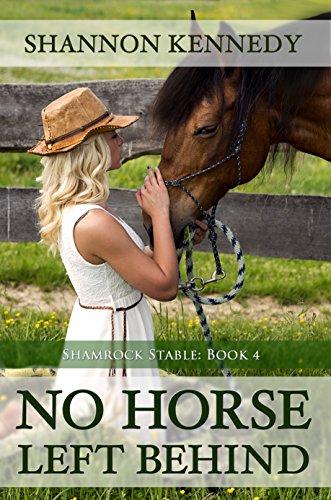 No Horse Left Behind (Shamrock Stables Book 4)